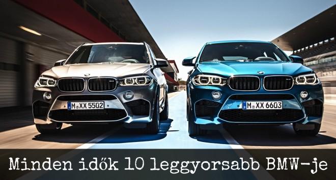 10 leggyorsabb gyári BMW